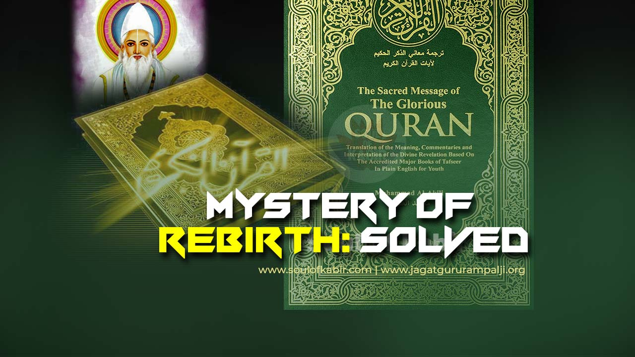 Mystery of rebirth, solved: Saint Rampal Ji Maharaj