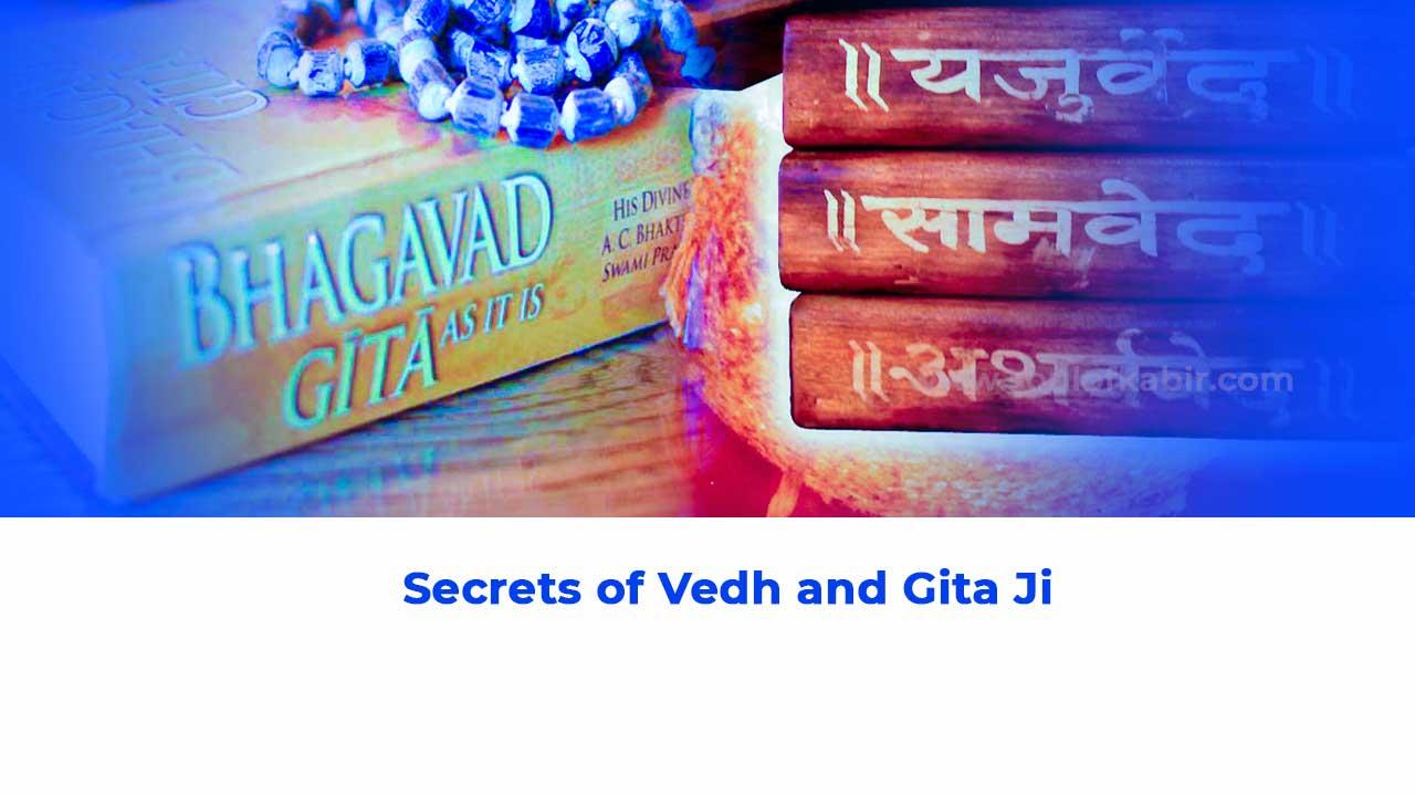 secrets of Vedh and Gita Ji